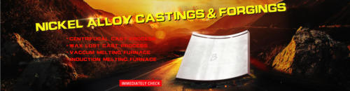 Nickel Alloy Castings & Forgings